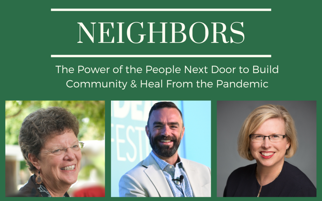 June 30th: A Conversation with Dr. Brenda Eheart on The Power of Neighbors
